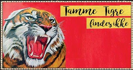 Tamme tigre findes ikke