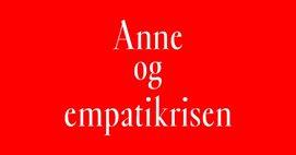 Anne og empatikrisen